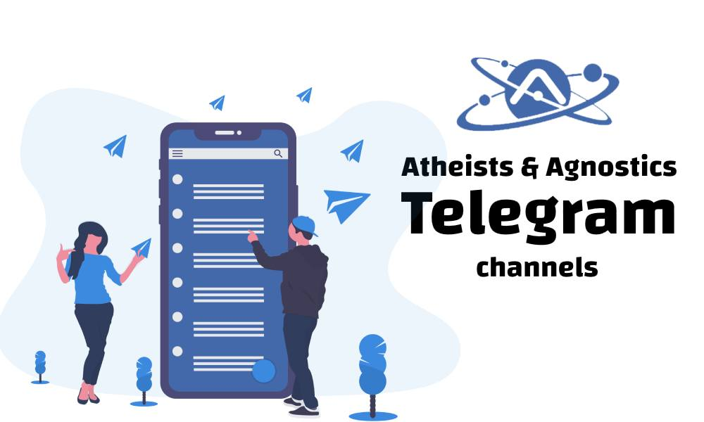 کانال تلگرام آتئیست ها و آگنوستیک ها